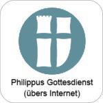 Gottesdienst Philippus Gemeinde